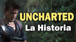 Uncharted 4 ♦ La Historia de uncharted para entender la saga