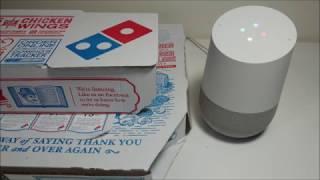 Google Home Domino's Pizza Ordering
