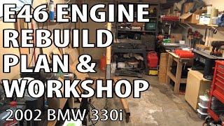 BMW E46 M54 Engine Rebuild Plan & Garage Tour #m54rebuild