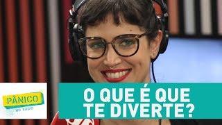 Mel Lisboa, o que te diverte? | Pânico