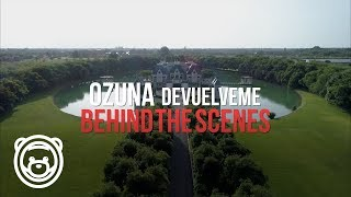 Ozuna - Devuélveme - BTS (Behind the Scene- Detrás de las Cámaras Oficial)