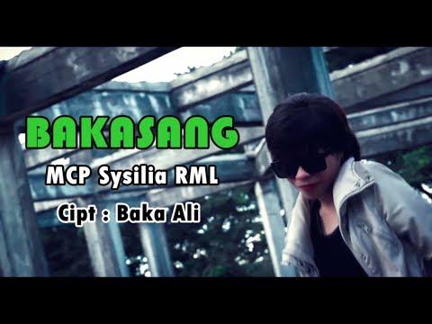 BAKASANG - MCP Sysilia RML [HD] (Official Video Clip) 2018