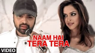 Naam Hai Tera Tera Ft. Deepika Padukone (Full Video Song) - Aap Kaa Surroor | Himesh Reshammiya