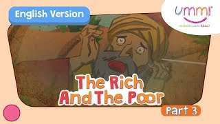 UMMI (S02E12) Part 3 | THE RICH AND THE POOR