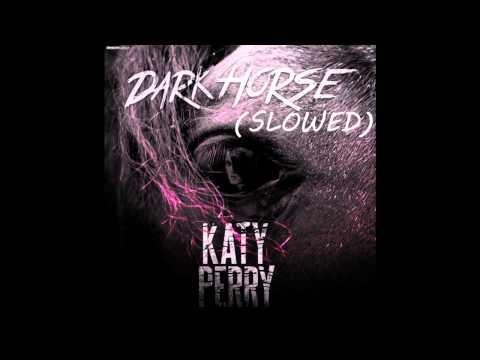 Katy Perry Dark Horse Slowed