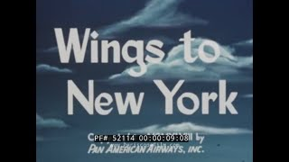"PAN AM AIRLINES 1948 NEW YORK CITY TRAVELOGUE MOVIE  ""WINGS TO NEW YORK""  LOCKHEED CONNIE  52114 MD"