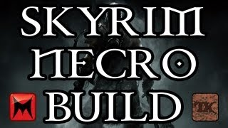 The Elder Scrolls V: Skyrim - Character Creation - Necromancer Class Build - Part 1