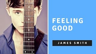 James Smith - Feeling Good