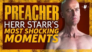 Preacher: Herr Starr's Most Shocking Moments