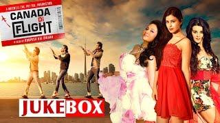 Canada Di Flight ● Greatest Hits ● Video Jukebox ● New Punjabi Songs 2016