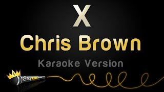 Chris Brown - X (Karaoke Version)
