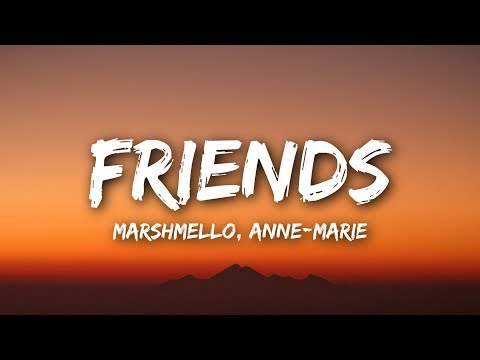 Marshmello & Anne-Marie - FRIENDS (Lyrics  Lyrics Video)