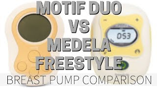 Motif Duo VS. Medela Freestyle Breast Pump Comparison