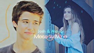 Josh & Maya   Mess is Mine