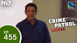 Crime Patrol - क्राइम पेट्रोल सतर्क - The Real Thief - Episode 455 - 9th January 2015
