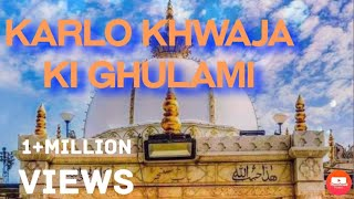Karlo Khwaja Ki Gulami| Qawwali |Sung by Qutbi Brothers Qawwal