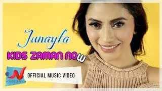 Junayla - Kids zaman Now (Official Music Video)