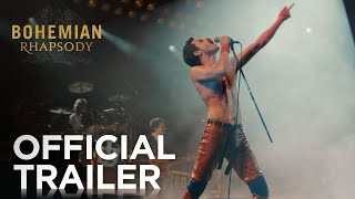 Bohemian Rhapsody | OFFICIAL HD TRAILER #1 | 2018