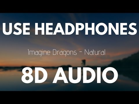 Download Imagine Dragons - Natural (8D AUDIO) free