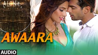 'Awaara' FULL AUDIO Song | Alone | Bipasha Basu | Karan Singh Grover