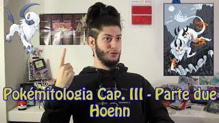 Pokémitologia Cap. III parte due: da dove vengono i leggendari di Hoenn?