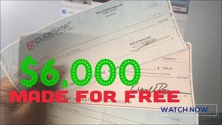 How I Made $6,000 With Clickbank For FREE