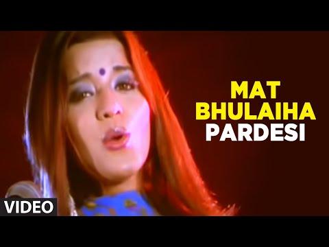 Xxx Mp4 Mat Bhulaiha Pardesi Full Bhojpuri Video Song Feat Nirahua Monalisa 3gp Sex