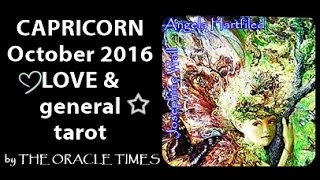 CAPRICORN OCTOBER 2016 FREE LOVE & general tarot & oracle -A New Relationship Beginning.