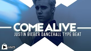 Justin Bieber x Major Lazer type beat | Dancehall Instrumental 2016 - COME ALIVE (prod by LTTB)