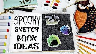 SPOOKY SKETCHBOOK IDEAS - Drawing Inspiration