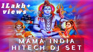 MAMA INDIA HITECH DJ SET by ॐAUMSYCॐ