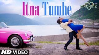 Itna Tumhe Video Song  | Yaseer Desai & Shashaa Tirupati | Abbas-Mustan | T-Series