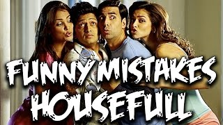 Everything Wrong With Housefull Movie | Akshay Kumar | Bollywood Mistakes | Episode #6