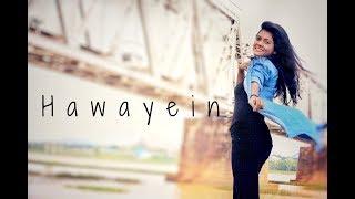 Hawayein - [ Female Cover ] Jab Harry Met Sejal | Arijit Singh | Pritam | By Subhechha Mohanty