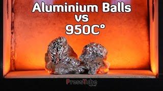 Different Aluminium Balls vs Gas Torch Oven