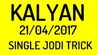 Kalyan 21/4/2017 Single Jodi Trick | Satta Matka e-Matka