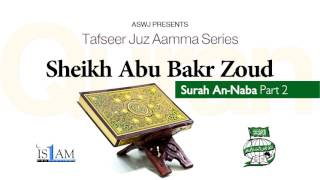 Quran Tafsir - Surah An-Naba (Part 2) - Sh Abu Bakr Zoud
