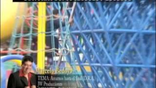 AMARNOS HASTA EL FINAL (Marcelo Bedoya - UpLoad AG INTERNET)