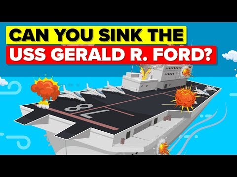 What Would It Take To Sink USS Gerald R Ford Aircraft Carrier