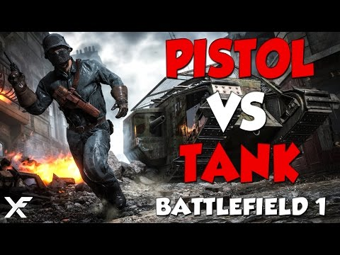 watch Pistol vs Tank - Battlefield 1 Epic and Funny Moments