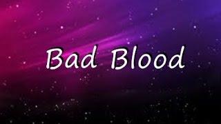 Bad Blood - Taylor Swift  ( Lyrics )