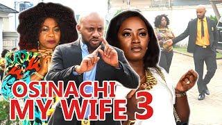 2017 Latest Nigerian Nollywood Movies - Osinachi My Wife 3
