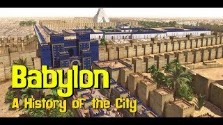 Babylon: A History of the City