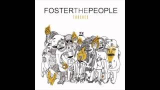 Foster The People - Call It What You Want (Free Album Download Link) Torches