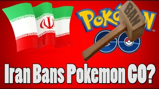 Pokemon GO Was Banned By Iran, But Not For Religious Reasons...?