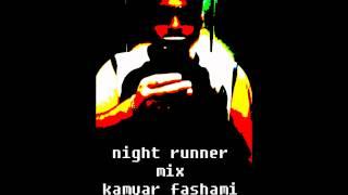 justin timberlake remix nite runner by kamyar fashami