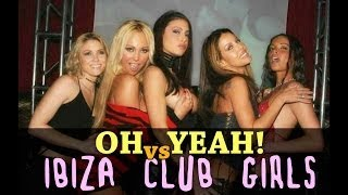 YELLO OH YEAH vs Ibiza Club Girls
