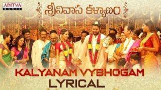 Kalyanam Vybhogam Lyrical   Srinivasa Kalyanam Songs   Nithiin, Raashi Khanna