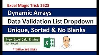 Excel Dynamic Arrays: Data Validation List Dropdown: Unique, Sorted & No Blanks EMT 1523