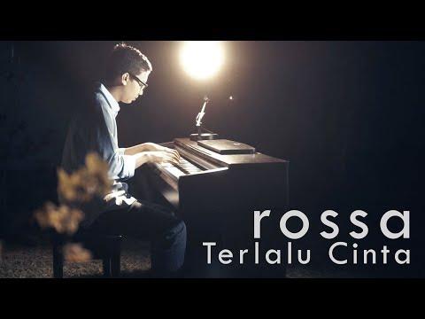 Rossa - Terlalu Cinta Piano Cover mp3